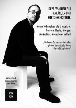 Depressionen für Anfänger und Fortgeschrittene von Bock,  Michael