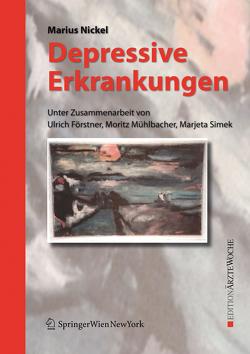 Depressive Erkrankungen von Förstner,  Ulrich, Mühlbacher,  Moritz, Nickel,  Marius, Simek,  Marjeta