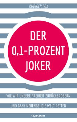 Der 0,1-Prozent-Joker von Fox,  Dr Rüdiger