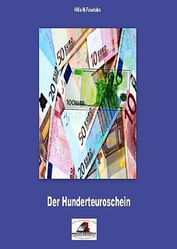 Der 100€ Schein von Faseluka,  Hilla