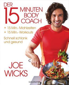 Der 15-Minuten-Body-Coach von Brodersen,  Imke, Wicks,  Joe