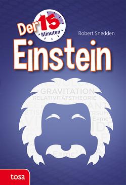 Der 15-Minuten-Einstein von Snedden,  Robert