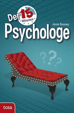 Der 15-Minuten-Psychologe von Rooney,  Anne