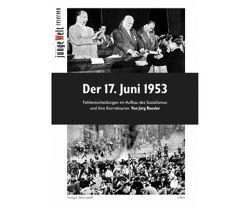 Der 17. Juni 1953 von Hüllinghorst,  Andreas, Roesler,  Jörg