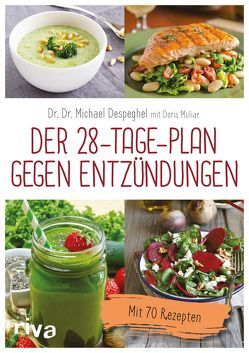 Der 28-Tage-Plan gegen Entzündungen von Despeghel,  Michael, Muliar,  Doris