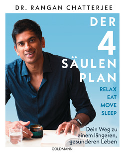 Der 4-Säulen-Plan – Relax, Eat, Move, Sleep von Chatterjee,  Rangan, Lötscher,  Susanne