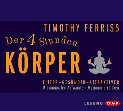Der 4-Stunden-Körper von Ferriss,  Timothy, Wunder,  Dietmar
