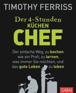 Der 4-Stunden-(Küchen-)Chef von Ferriss,  Timothy, Nikolas Bertheau