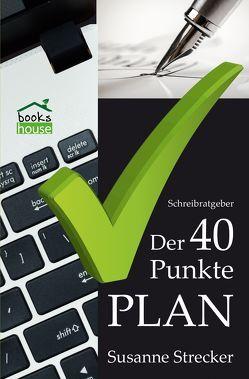 Der 40-Punkte-Plan von Strecker,  Susanne