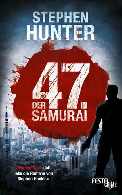 Der 47. Samurai von Hunter,  Stephen