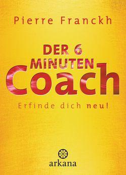 Der 6-Minuten-Coach von Franckh,  Pierre