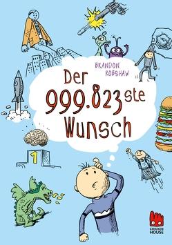 Der 999.823ste Wunsch von Robshaw,  Brandon, Somann-Jung,  Britt