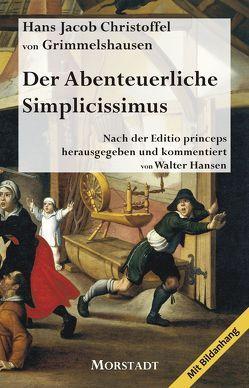 Der Abenteuerliche Simplicissimus von Grimmelshausen,  von,  Hans Jacob Christoffel, Hansen,  Walter
