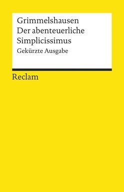 Der abenteuerliche Simplicissimus von Grimmelshausen,  Hans Jacob Christoph von, Schafarschik,  Walter