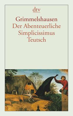 Der Abenteuerliche Simplicissimus Teutsch von Grimmelshausen,  Hans Jakob Christoffel von, Kelletat,  Alfred