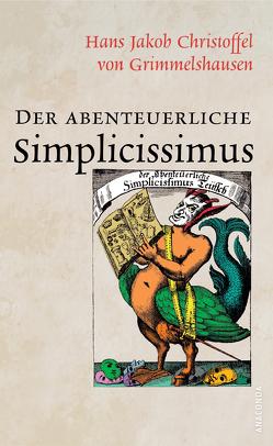 Der abenteuerliche Simplicissimus (Vollständige Ausgabe) von Grimmelshausen,  Hans Jakob Christoffel von
