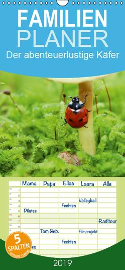Der abenteuerlustige Käfer – Familienplaner hoch (Wandkalender 2019 , 21 cm x 45 cm, hoch) von Hultsch,  Heike