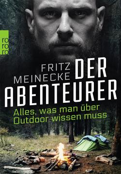 Der Abenteurer von Braun,  Harald, Meinecke,  Fritz