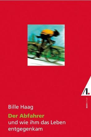 Der Abfahrer von Haag,  Bille