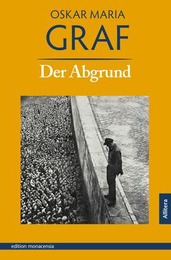 Der Abgrund von Dittmann,  Ulrich, Graf,  Oskar Maria