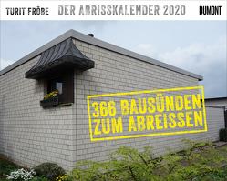 Der Abrisskalender 2020 von Fröbe,  Turit
