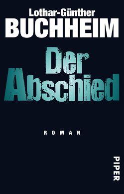 Der Abschied von Buchheim,  Lothar-Günther