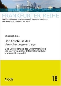 Der Abschluss des Versicherungsvertrages von Kins,  Christoph, Laux,  Christian, Wandt,  Manfred
