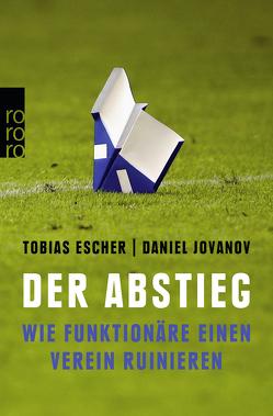 Der Abstieg von Escher,  Tobias, Jovanov,  Daniel