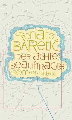 Der achte Beauftragte von Baretić,  Renato, Bremer,  Alida, Evert,  Nelli, Evert,  Roumen