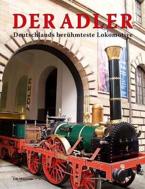 Der Adler. von DB Museum, Franzke