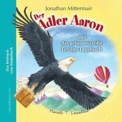 Der Adler Aaron von Mittermair,  Jonathan, Reiter,  Markus