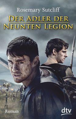 Der Adler der Neunten Legion von Borne,  Astrid von dem, Sutcliff,  Rosemary