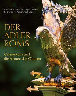 Der Adler Roms von Beutler,  Franziska, Farka,  Christa, Gugl,  Christian, Humer,  Franz, Kremer,  Gabrielle, Pollhammer,  Eduard