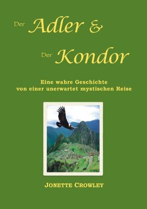 Der Adler und der Kondor von Crowley,  Jonette