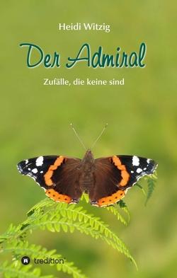 Der Admiral von Witzig,  Heidi