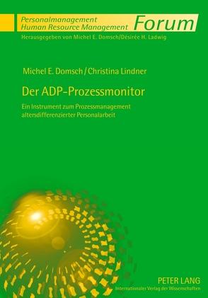 Der ADP-Prozessmonitor von Domsch,  Michel E., Lindner,  Christina
