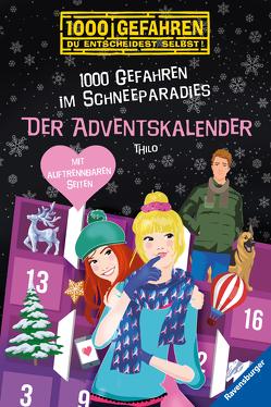 Der Adventskalender – 1000 Gefahren im Schneeparadies von Liepins,  Carolin, THiLO