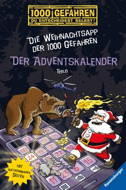 Der Adventskalender – Die Weihnachtsapp der 1000 Gefahren von Kampmann,  Stefani, THiLO