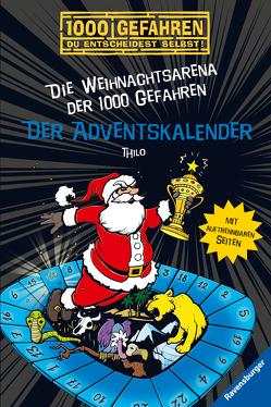 Der Adventskalender – Die Weihnachtsarena der 1000 Gefahren von Kampmann,  Stefani, THiLO
