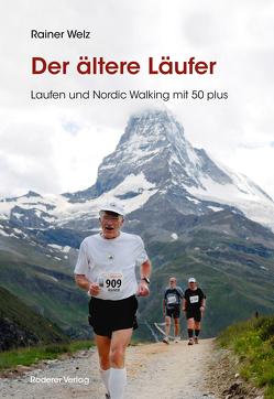 Der ältere Läufer von Welz,  Rainer
