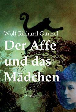 Der Affe und das Mädchen von Günzel,  Wolf Richard