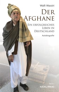 Der Afghane / Band 2 von Wassiri,  Abdul-Walli