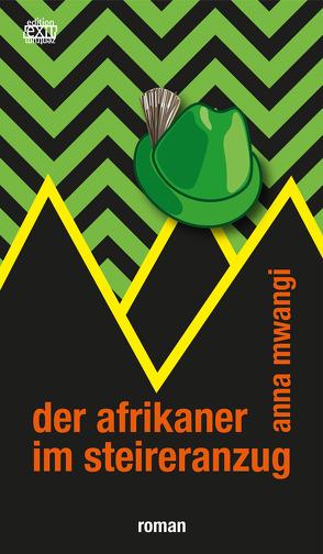 der afrikaner im steireranzug von mwangi,  anna