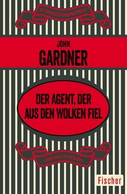 Der Agent, der aus den Wolken fiel von Gardner,  John, Thaler,  Willy