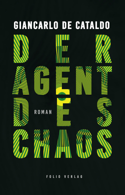 Der Agent des Chaos von de Cataldo,  Giancarlo