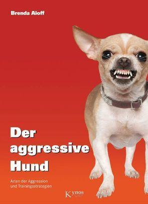 Der aggressive Hund von Aloff,  Brenda