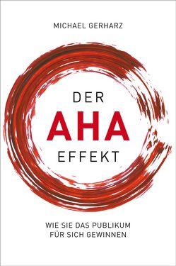 Der AHA-Effekt von Gerharz,  Michael