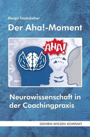Der Aha!-Moment (Taschenbuch) von Stockdreher,  Margit
