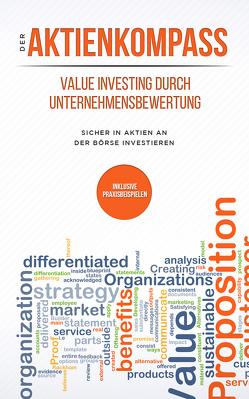 Der Aktienkompass: Value Investing durch Unternehmensbewertung von Bleikolm,  Stefan