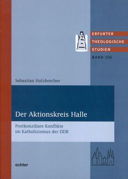 Der Aktionskreis Halle von Holzbrecher,  Sebastian
